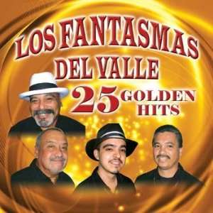 25 GOLDEN HITS LOS FANTASMAS DEL VALLE Music