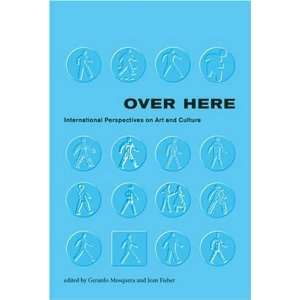 Over Here International Perspectives on Art and Culture (Documentary