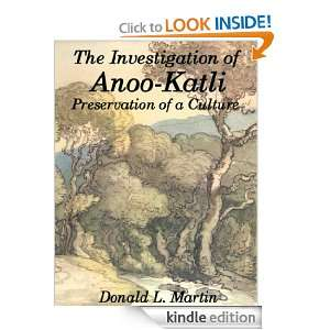 The Investigation of Anoo Katli Preservation of a Culture Donald L