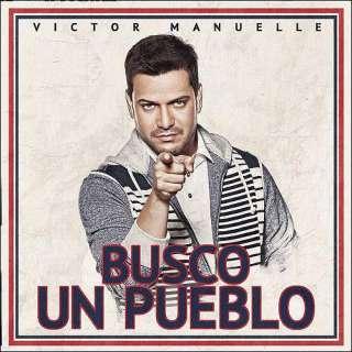 Busco Un Pueblo, Victor Manuelle: Latin