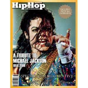 MICHAEL JACKSON:HIP HOP WEEKLY A TRIBUTE TO MICHAEL