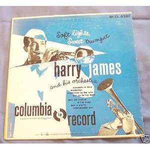 Soft Lights, Sweet Trumpet Harry James and his Orchestra