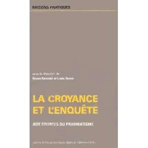 La croyance et lenquête (French Edition