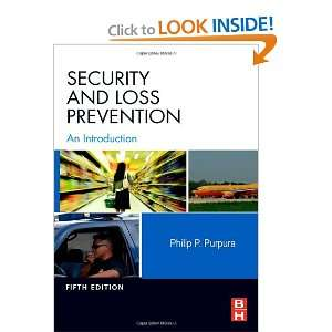 Security and Loss Prevention, Fifth Edition An Introduction