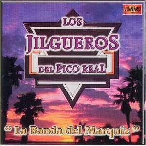 Jilgueros Del Pico Real (La Banda Del Marquiz) 064 Los