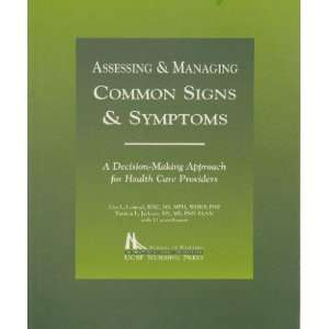 Assessing & Managing Common Signs and Symptoms: Lisa L. Lommel