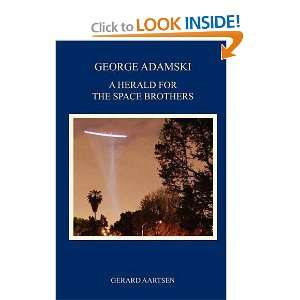 George Adamski   A Herald for the Space Brothers