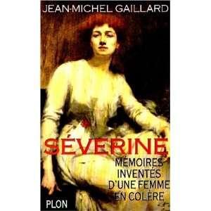 Severine Memoires inventes dune femme en colere (French
