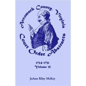 Accomack County, Virginia Court Order Abstracts, Volume 15