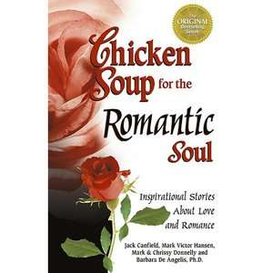 Chicken Soup for the Romantic Soul Inspirational Stories