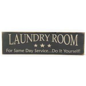 Laundry Room Distressed Country Rustic Sign Black