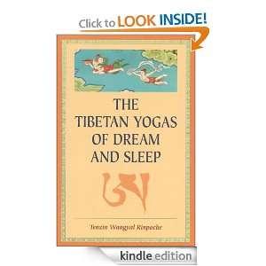 The Tibetan Yogas of Dream and Sleep: Tenzin Wangyal Rinpoche, Mark