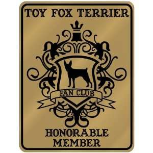 New  Toy Fox Terrier Fan Club   Honorable Member   Pets