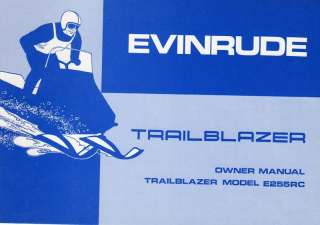 EVINRUDE TRAILBLAZER E255RC SNOWMOBILE OWNERS MANUAL