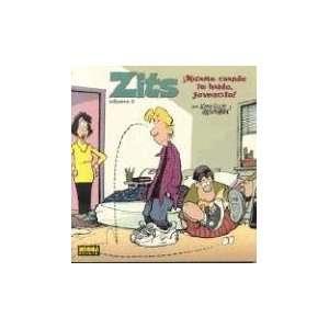 Zits, Vol. 3 Mirame Cuando Te Hablo, Jovencito Zits Dont Roll Your