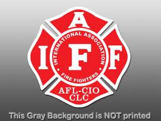 decal International firefighters Fire Fighters union AFL