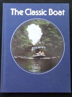 Time Life Library of Boating   The Classic Boat