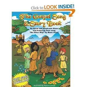 The Gospel Song & Story Book (9781449731694): David Mann