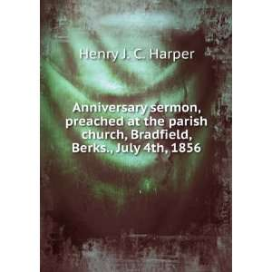 : Anniversary sermon, preached at the parish church, Bradfield, Berks