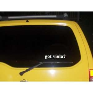 got viola? Funny decal sticker Brand New