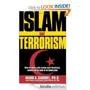 Islam And Terrorism: Mark A. Gabriel:  Kindle Store