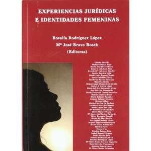JURIDICAS E IDENTI (9788499822570) RODRIGUEZ LOPEZ Books