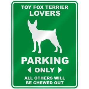 TOY FOX TERRIER LOVERS PARKING ONLY  PARKING SIGN DOG