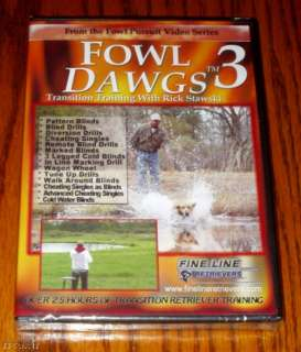 FOWL DAWGS 3 DOG TRAINING VIDEO DVD RICK STAWSKI GOOSE 689076512879