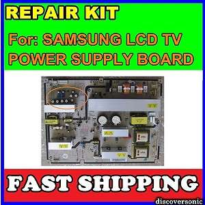 SAMSUNG LCD TV REPAIR KIT for LN T4661F LNT4661FX/XAA PS BOARD