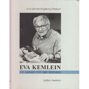 Eva Kemlein Ein Leben mit der Kamera  Eva Kemlein