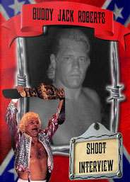 Buddy Roberts Shoot Interview Wrestling DVD, UWF WCW