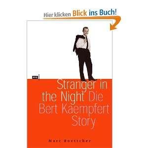 Stranger in the Night. Die Bert Kaempfert Story, m. Audio CD