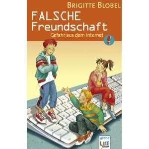 . Gefahr aus dem Internet  Brigitte Blobel Bücher
