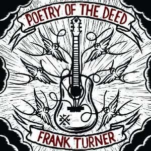 Poetry of the Deed: Frank Turner: .de: Musik