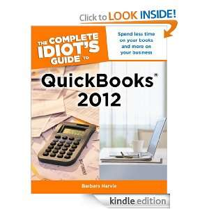 The Complete Idiots Guide to QuickBooks 2012 Barbara Harvie