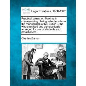 students and practitioners  (9781240071982): Charles Barton: Books