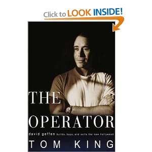 The operator; David Geffen builds, buys, and sells the new