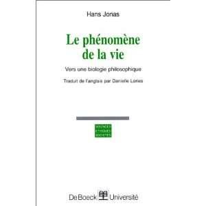 . Vers une biologie philosophique (9782804117696): Hans Jonas: Books