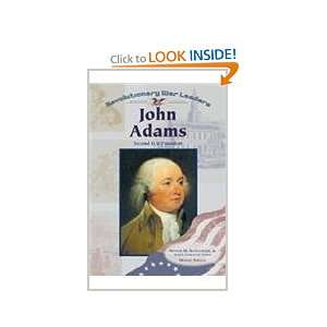 John Adams Second U.S. President (Revolutionary War Leaders) Michael