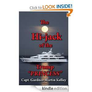 PRINCESS Capt. Gardner Martin Kelley:  Kindle Store