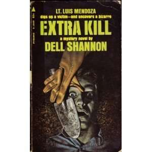 Extra Kill (9780892960804): Dell Shannon, Elizabeth Linington: Books