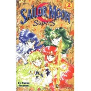 Sailor Moon Supers, Vol. 2 [Paperback]: Naoko Takeuchi: Books