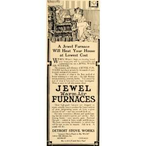 1910 Ad Jewel Warm Air Furnaces Stove Works Home Family