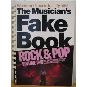 The Musicians Fake Book Rock & Pop (Volume 2