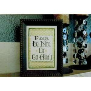 Be Nice   Cross Stitch Pattern: Arts, Crafts & Sewing