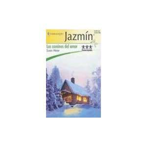 Los Caminos Del Amor: (The Ways Of Love) (Harlequin Jazmin