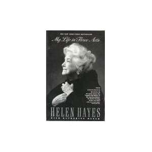 My Life in Three Acts (9780671735371) Helen Hayes