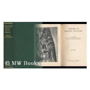 American Diesel engines, L. H Morrison Books