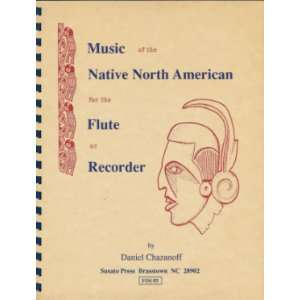 North American for the Flute or Recorder Daniel Chazanoff Books