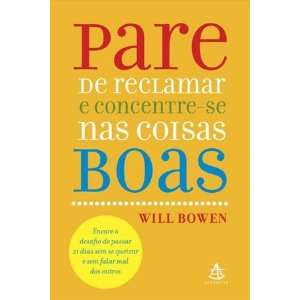 Boas (Em Portugues do Brasil) (9788575424735) Will Bowen Books